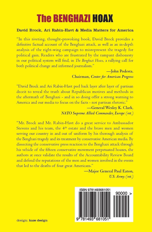 The Benghazi Hoax: David Brock, Ari Rabin-Havt: 9781493681051