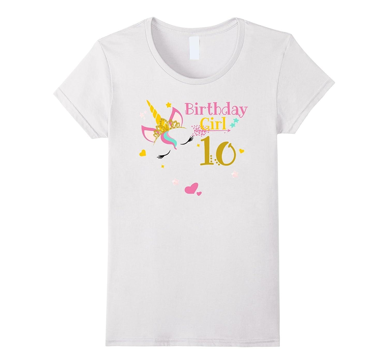 Unicorn 10th Birthday Shirt Girl T FL
