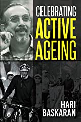 Celebrating Active Ageing Kindle Edition