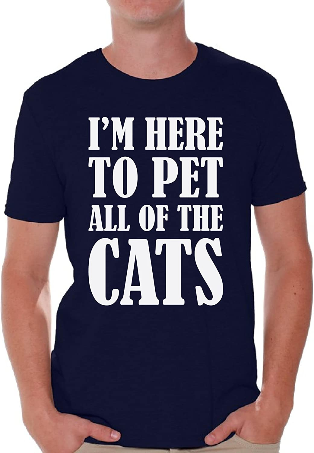 Awkward Styles Men's I'm Here to Pet All of The Cats T Shirt Tops White Pet-Lover Gift