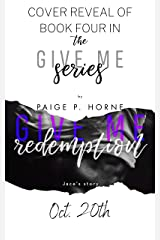 Give Me Redemption (Give Me Series Book 4) Kindle Edition