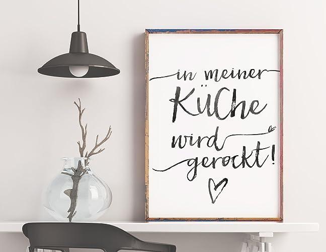 Das Poster für die absoluten Küchenrocker: in meiner Küche wird ...