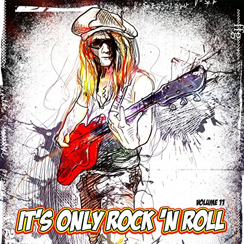 It's Only Rock n Roll, Vol. 11 ()