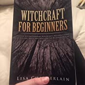 Modern Witchcraft and Magic for Beginners: A Guide to Traditional