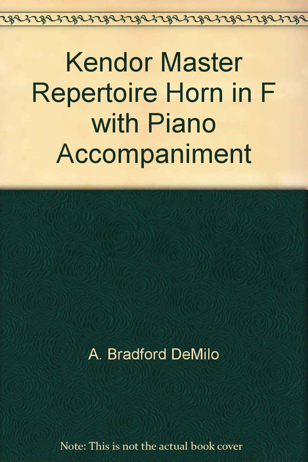 Kendor Music Kendor Master Repertoire - Horn in F-Solo with Piano Accompaniment