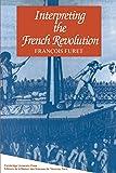 Interpreting the French Revolution