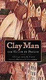 Clay Man: The Golem of Prague
