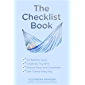 The Checklist Book: Set Realistic Goals, Celebrate Tiny Wins, Reduce Stress and Overwhelm, and Feel Calmer Every Day (English Edition)