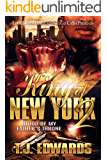 King of New York 2: Blood of my Father's Throne