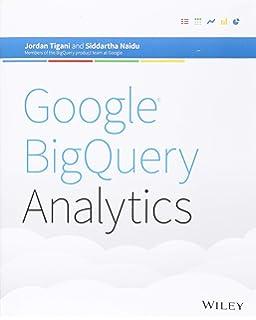 Amazon com: Google BigQuery: The Definitive Guide: Data