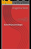 Schriftpsychologie: Theorien, Forschungsergebnisse, wissenschaftstheoretische Grundlagen