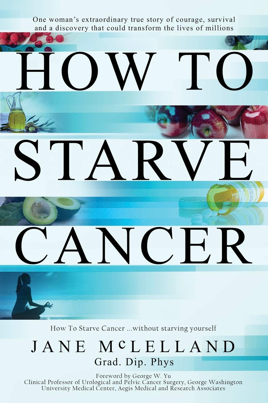 How Starve Cancer Jane McLelland product image