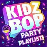 Kidz Bop Party Playlist