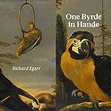 One Byrde in Hande - Byrd's Keyboard Music
