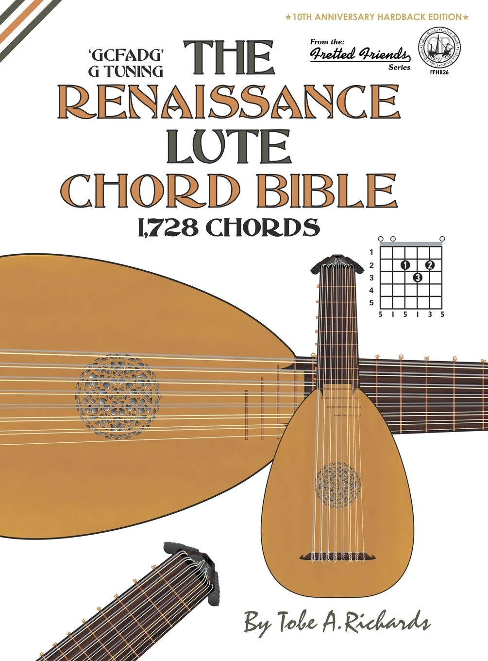 The Renaissance Lute Chord Bible: Standard G Tuning 1,728 Chords ...
