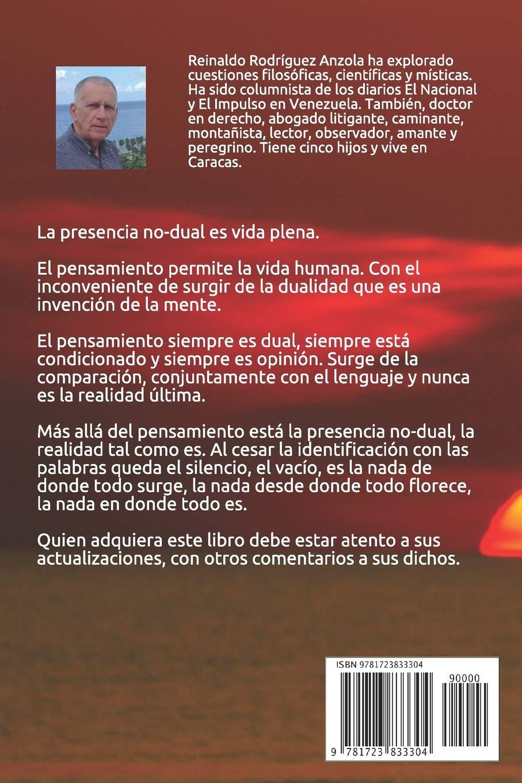PRESENCIA NO-DUAL Ser-Ilusión-Realidad: Prólogo de Jorge Portilla: Amazon.es: REINALDO RODRÍGUEZ ANZOLA: Libros