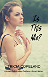 Is This Me? (Being Me Book 1)