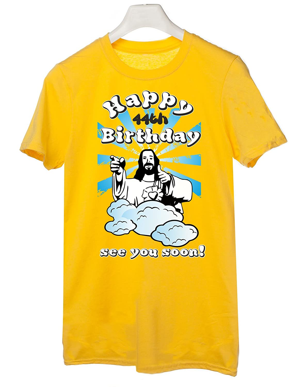 Humor in Cotone Tshirt Compleanno Happy 44th Birthday See You Soon Jesus Idea Regalo Buon 44esimo Compleanno Ci Vediamo Presto