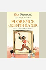 She Persisted: Florence Griffith Joyner: She Persisted Audible Audiobook