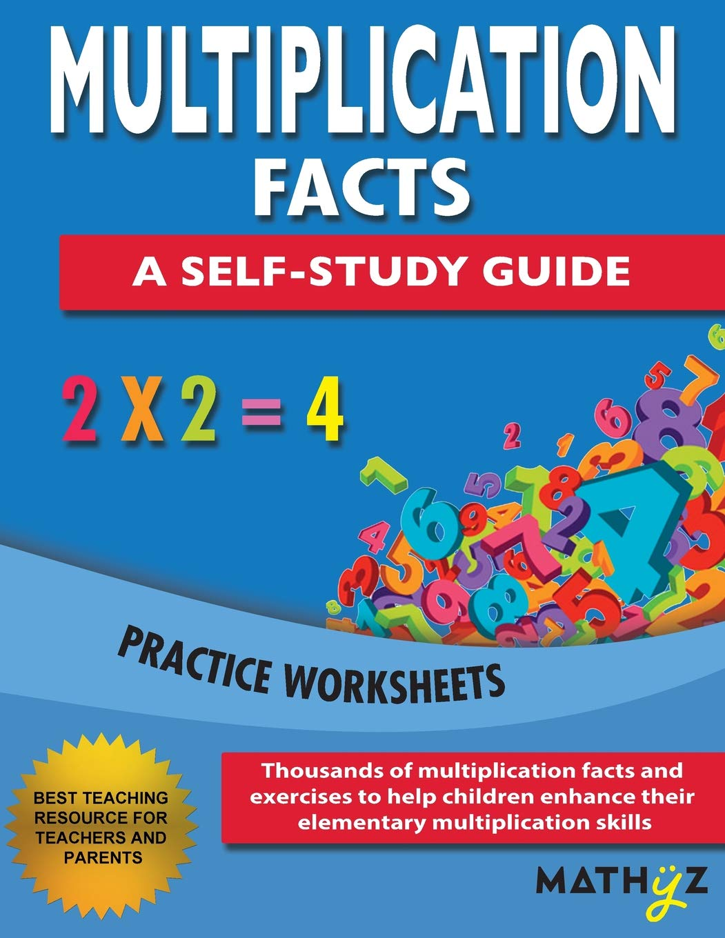 Multiplication Facts - A Self-Study Guide: Practice Worksheets ...