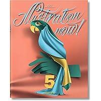 Illustration now! Ediz. italiana, spagnola e portoghese: Illustration
