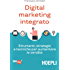 Digital Marketing integrato: Strumenti, strategie e tecniche per aumentare le vendite