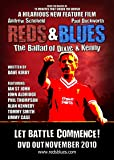 Reds & Blues the ballad of Dixie & Kenny (Red edition)