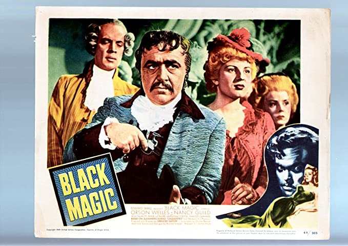 Amazon com: MOVIE POSTER: BLACK MAGIC-ORSON WELLES-NANCY