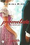 Prometida. Uma Longa Jornada Para Casa - Volume 4. Série Perdida