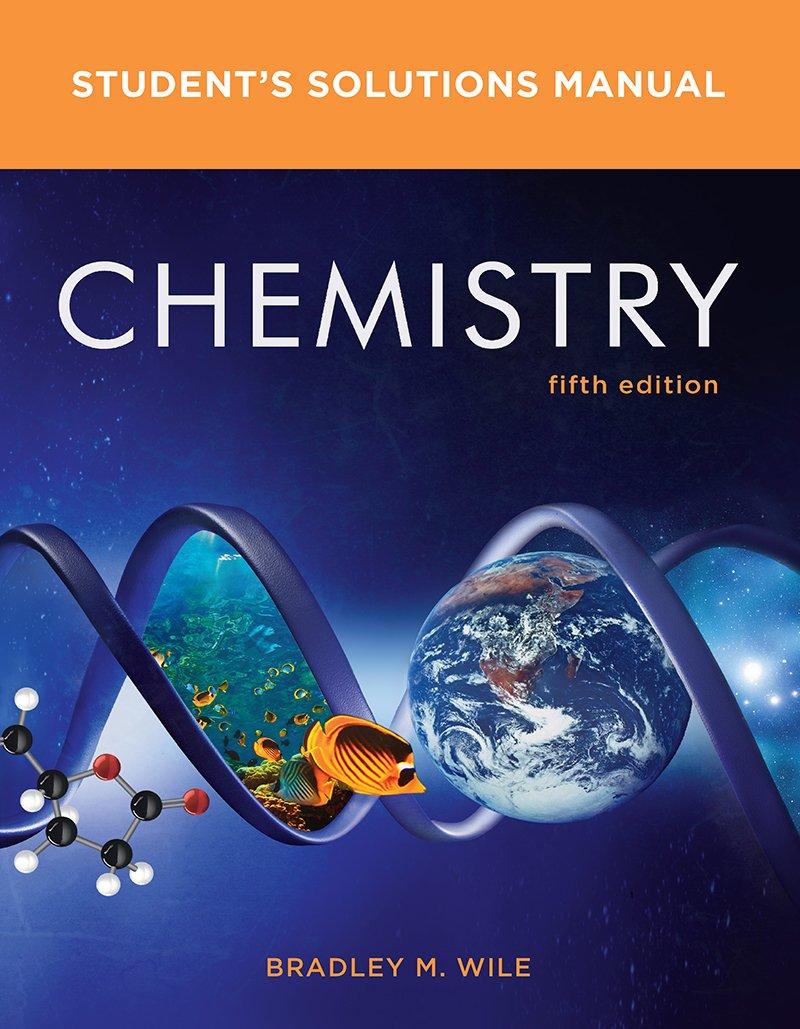 Student Solutions Manual Chemistry: Bradley M. Wile: 9780393603811:  Amazon.com: Books