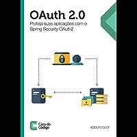 OAuth 2.0: Proteja suas aplicações com o Spring Security OAuth2