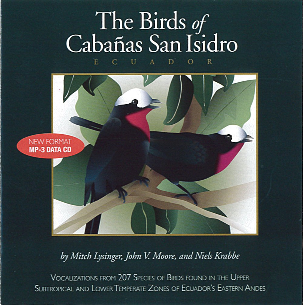 The Birds of Cabanas San Isidro
