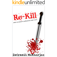 Re-Kill: when an assassin's professional pride is hurt...
