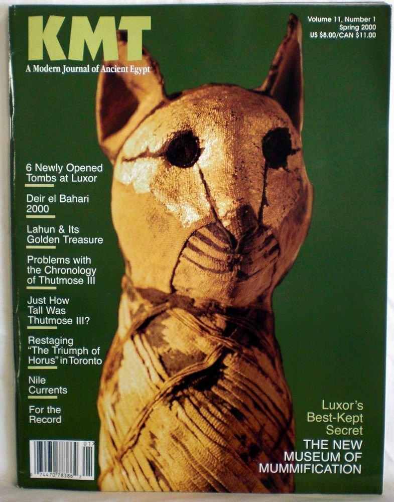 KMT - A Modern Journal of Ancient Egypt, Vol. 11 No. 1, Spring 2000. pdf epub