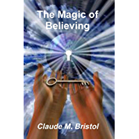 The Magic of Believing (English Edition)