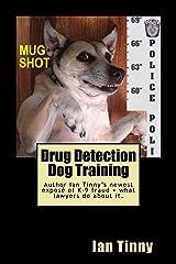 Drug Detection Dog Training
