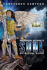Archangel Michael's Soul Retrieval Guide Paperback