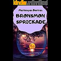 Bronsmon sprickade (Swedish Edition)