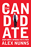 The Candidate: Jeremy Corbyn's Improbable Path to Power