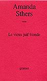 Le vieux juif blonde (Littérature Française)