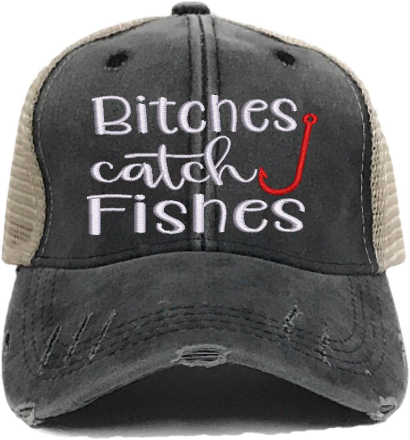 Bitches Catch Fishes...