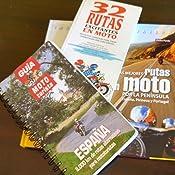 Las mejores rutas en moto por la Península. España, Pirineos y Portugal Inspiración Viajera: Amazon.es: Pardo Blanco, Pedro: Libros