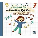 Apprendre les Tables de Multiplications en Chantant