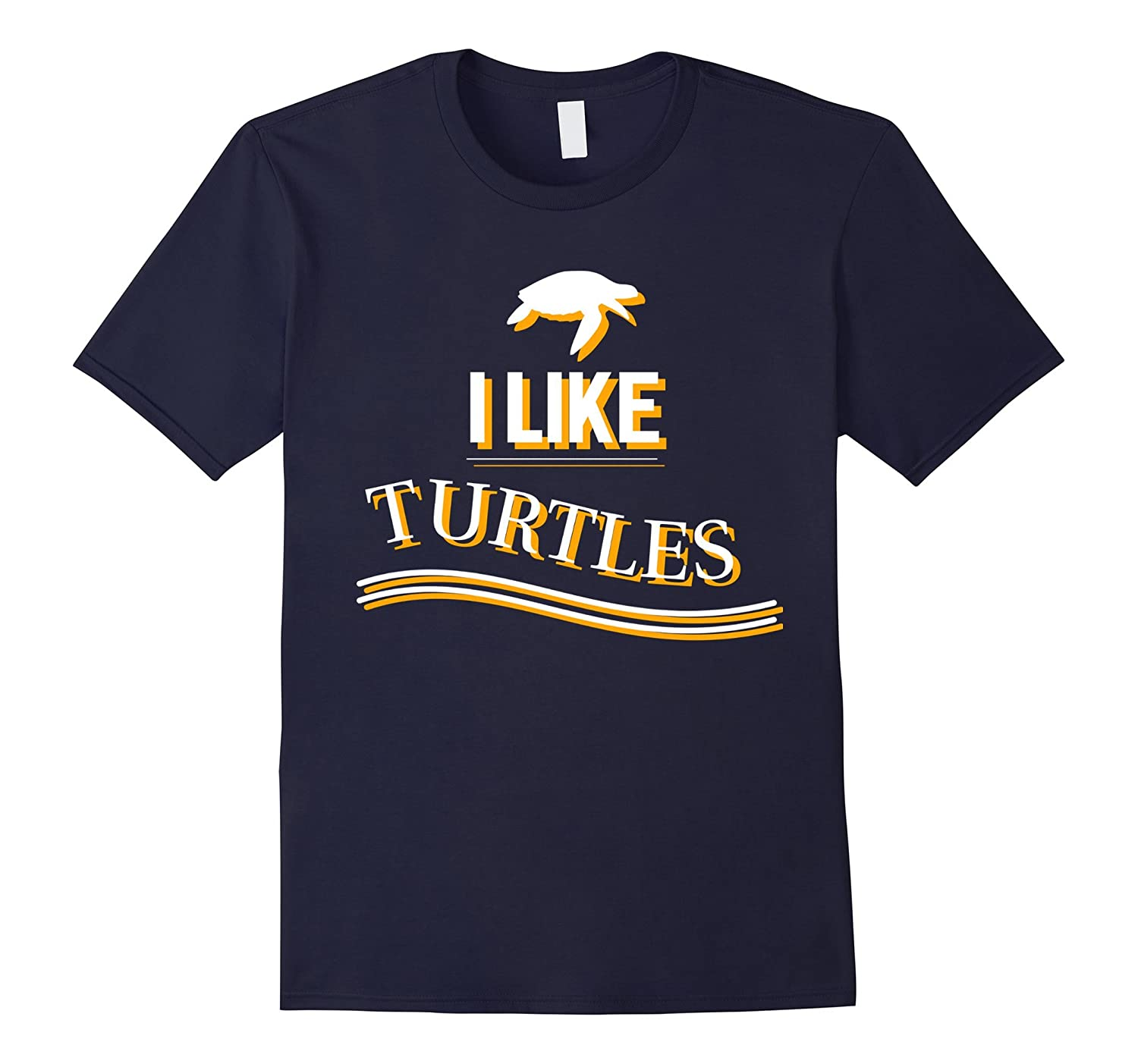 Funny shirt I Like Turtles-CL