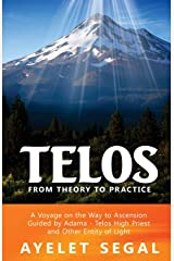 Telos - From Theory To Practice Paperback