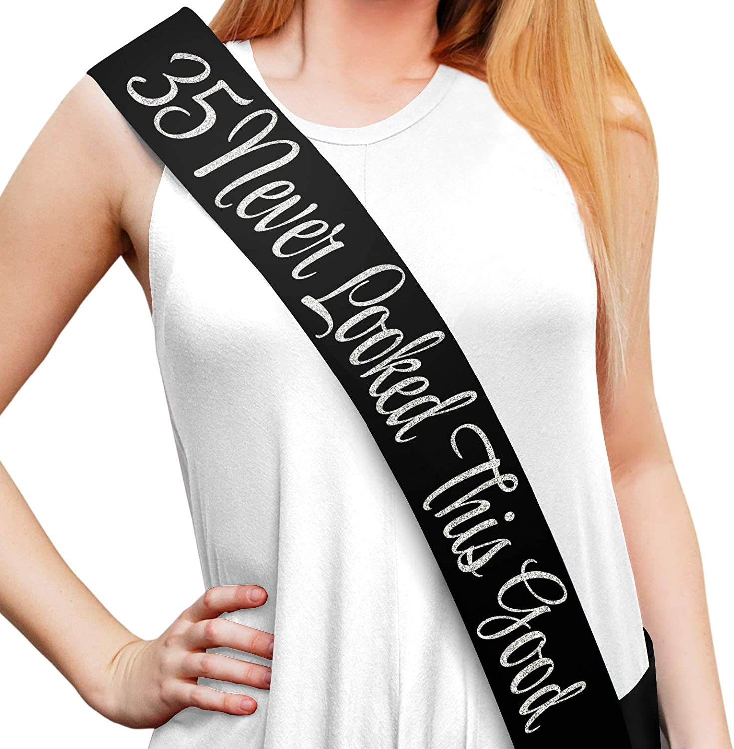 """Happy 35th Birthday Party Supplies Ideas and Decorations Funny Birthday /""""35 Never Looked This Good/"""" Black Glitter Satin Sash"""