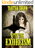 After The Exorcism: Book One