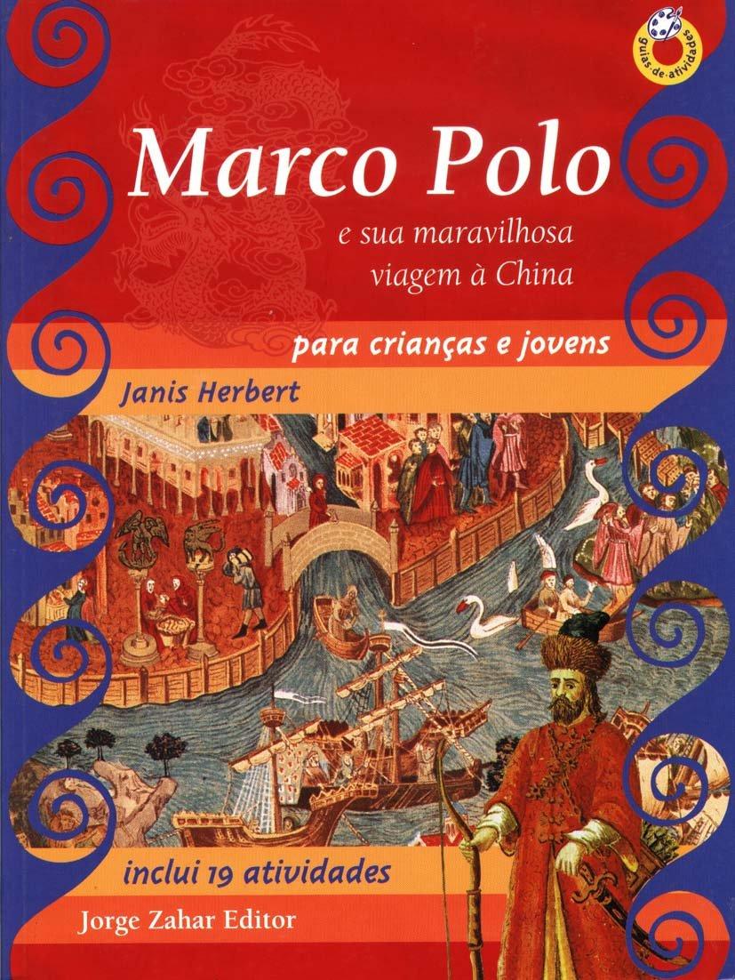 Marco Polo Para Crianças E Jovens. E Sua Viagem Maravilhosa À ...