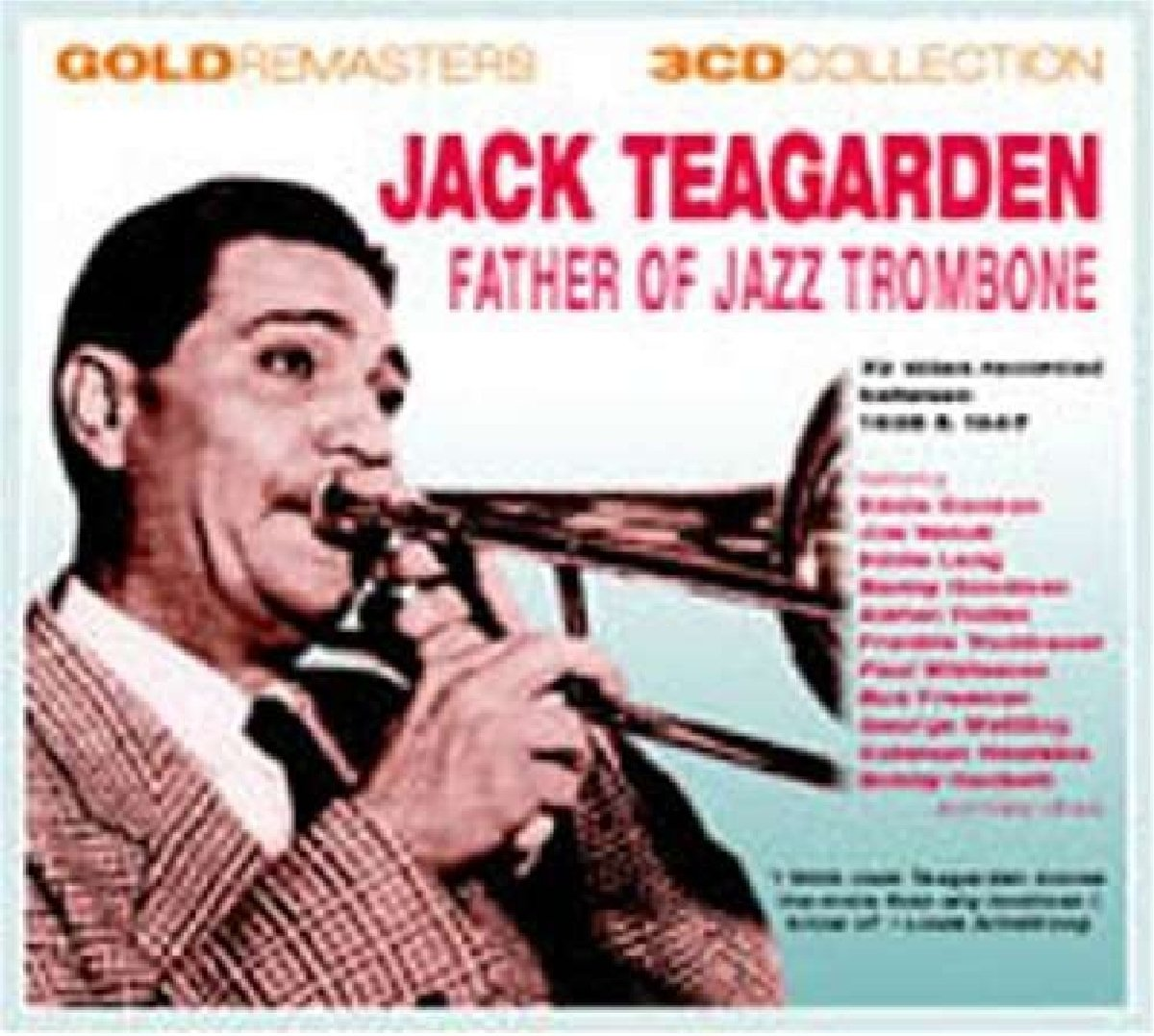 Father Of Jazz Trombone -  Jack Teagarden