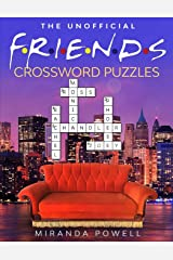 The Unofficial Friends Crossword Puzzles (Friends TV Show Word Puzzle Books) Paperback